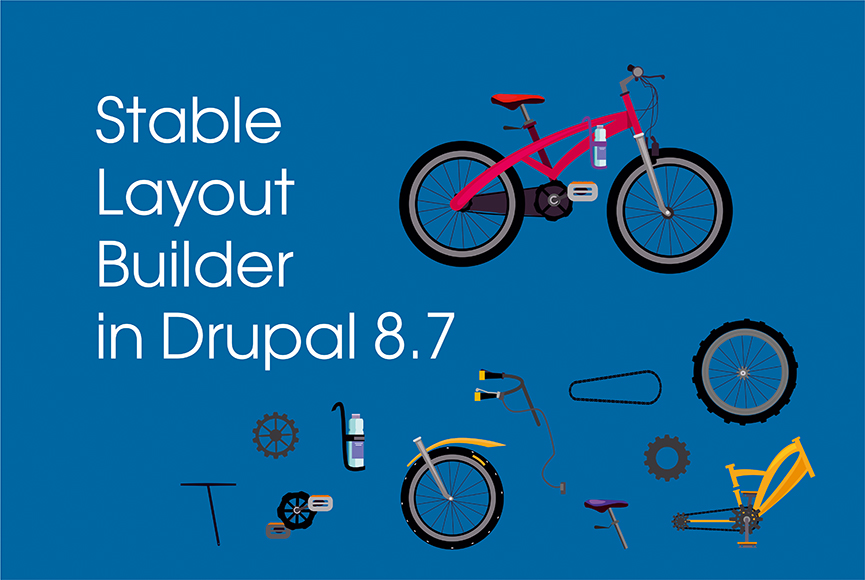 Stable Layout Builder in Drupal 8 core