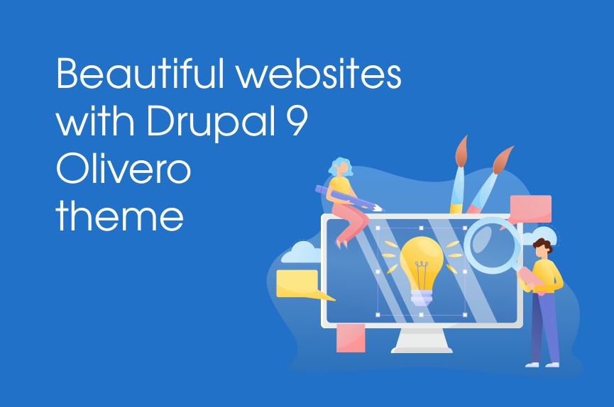 Beautiful websites with new main Drupal 9's Olivero theme