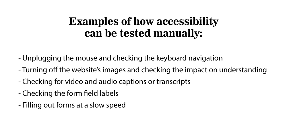 Examples of how accessibility can be tested manually