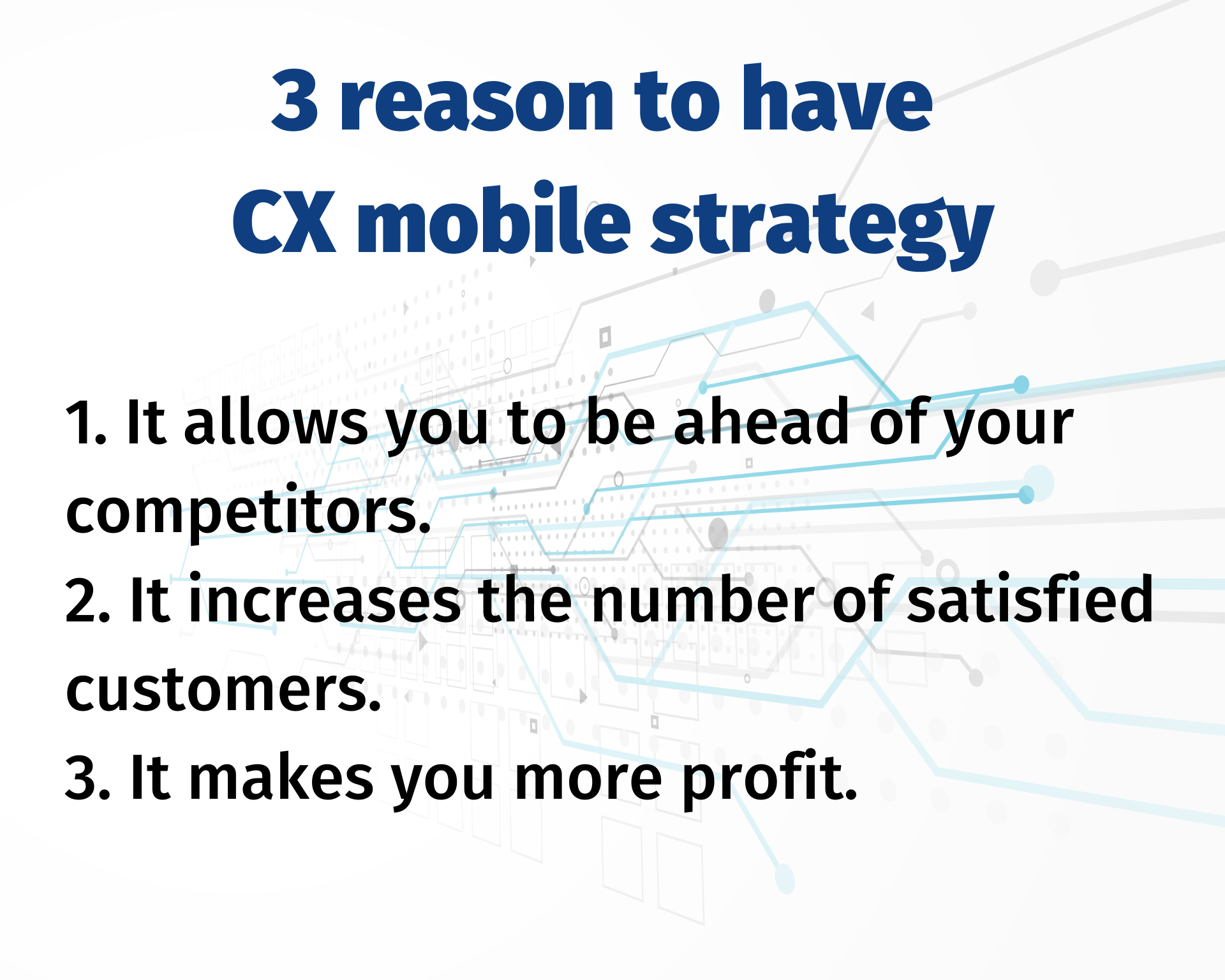 Why should you have an effective CX mobile strateg