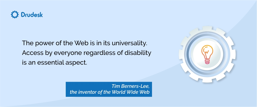 Quote about web accessibility by the creator of the World Wide Web