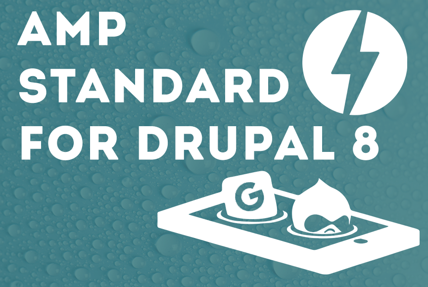 The implementation of AMP standard for Drupal 8