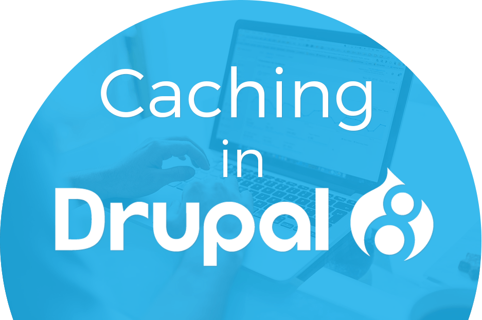 Caching in Drupal 8: core improvements and useful contributed modules