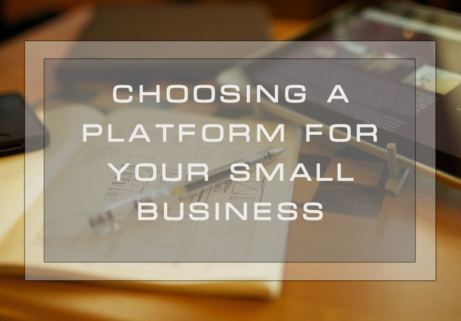 Choosing a Platform for Your Small Business: Why Drupal Is the Best Alternative?