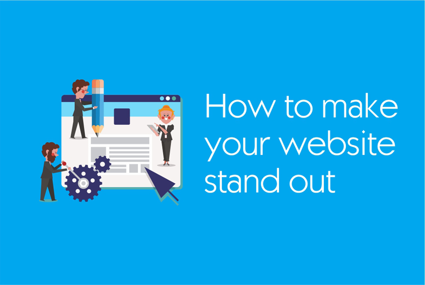How to make your website stand out from the competitors