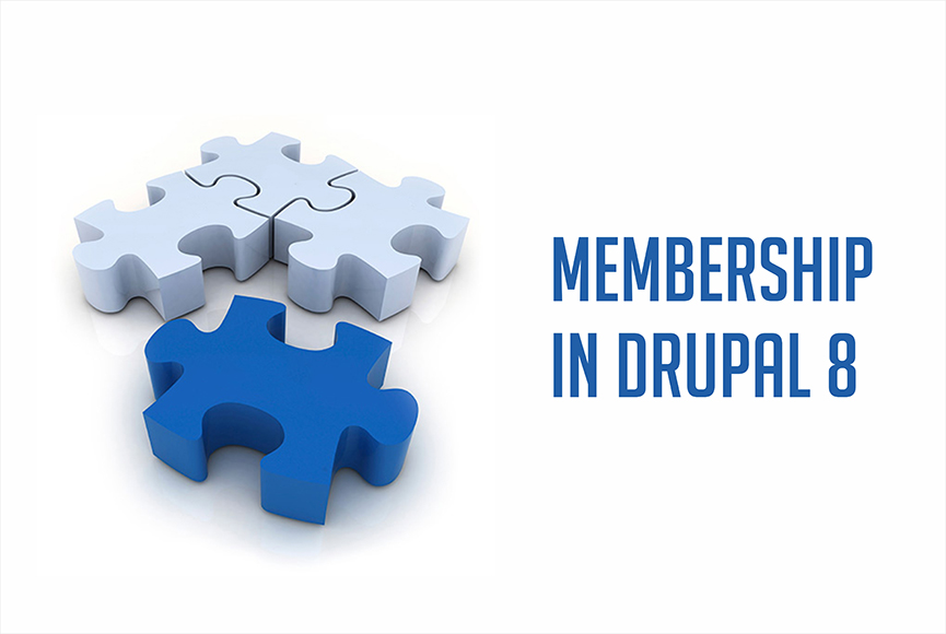 Why it's worth building a membership website in Drupal 8