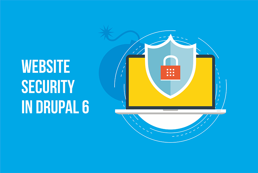 Improve website security in Drupal 6