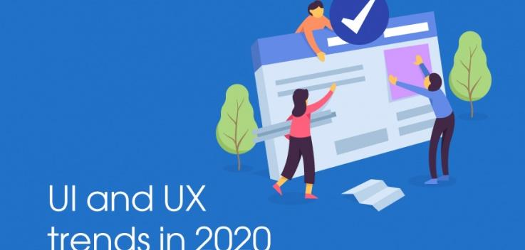 UI and UX trends for 2020