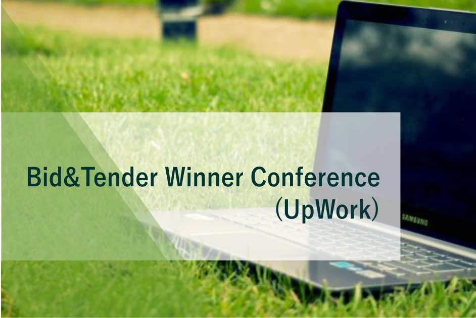 Bid&Tender Winner Conference: a conference for winners at UpWork!
