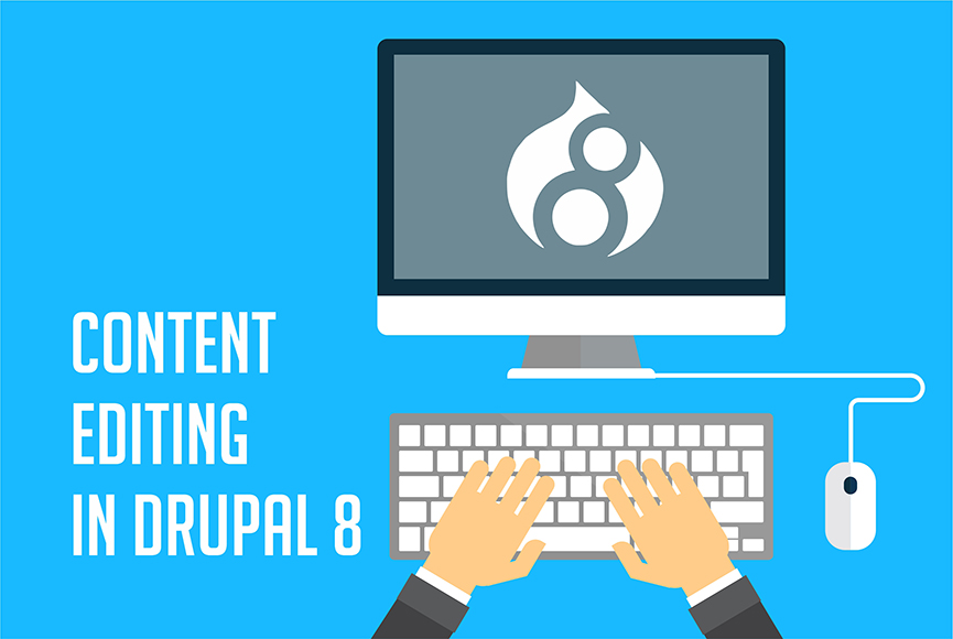 The power of content at your fingertips with Drupal 8 improvements