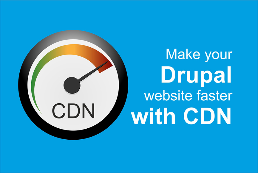 The closest way to your audience's hearts with Drupal CDN integration