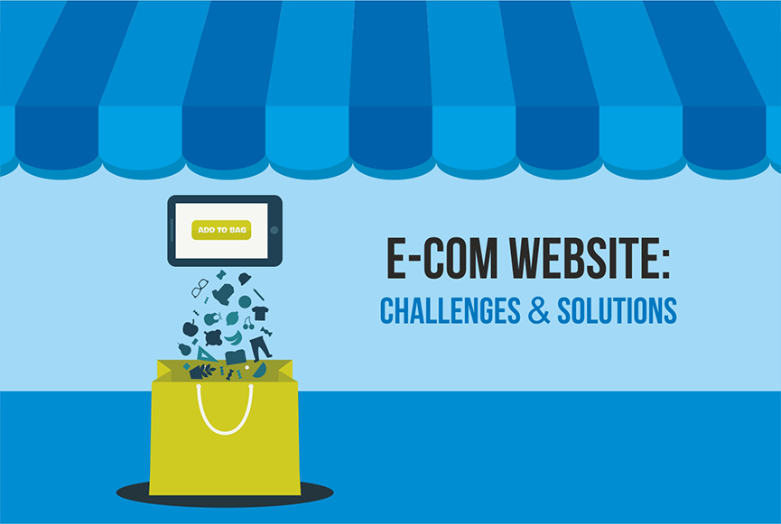 E-commerce website: challenges and solutions
