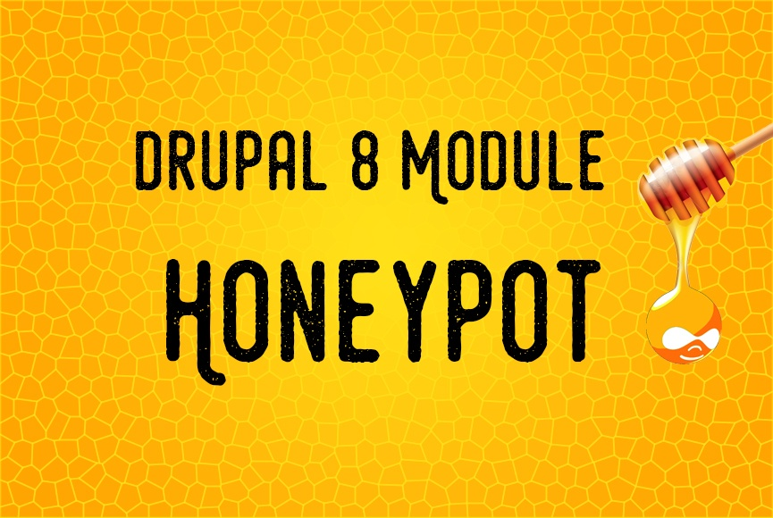 Honeypot module blocks spam on Drupal 8 sites