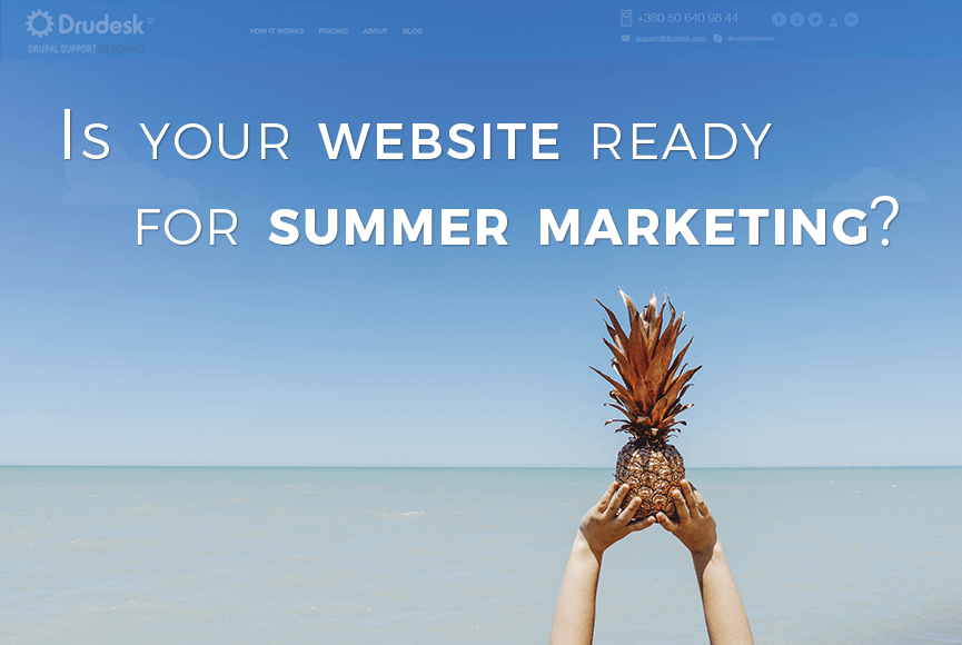 Get your site ready for summer marketing