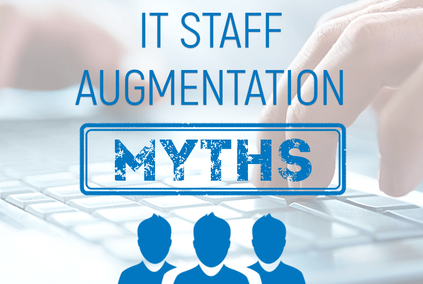 IT staff augmentation on demand: myths vs reality