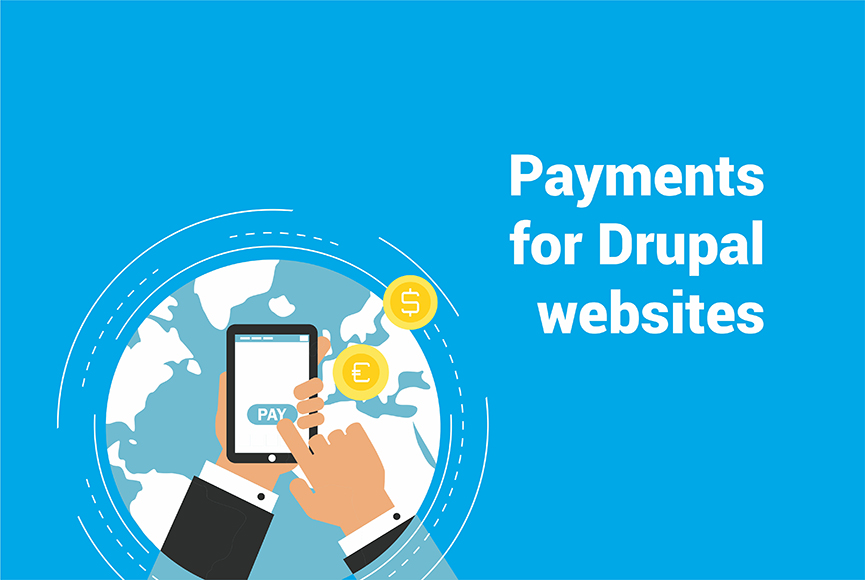 A wealth of payment options for your Drupal online store
