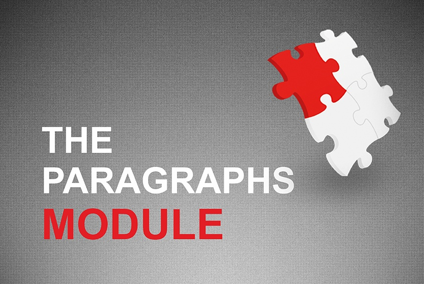 Working with the Paragraphs module
