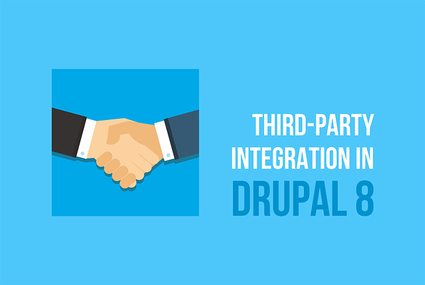 Interact with any app due to Drupal 8's third-party integration features