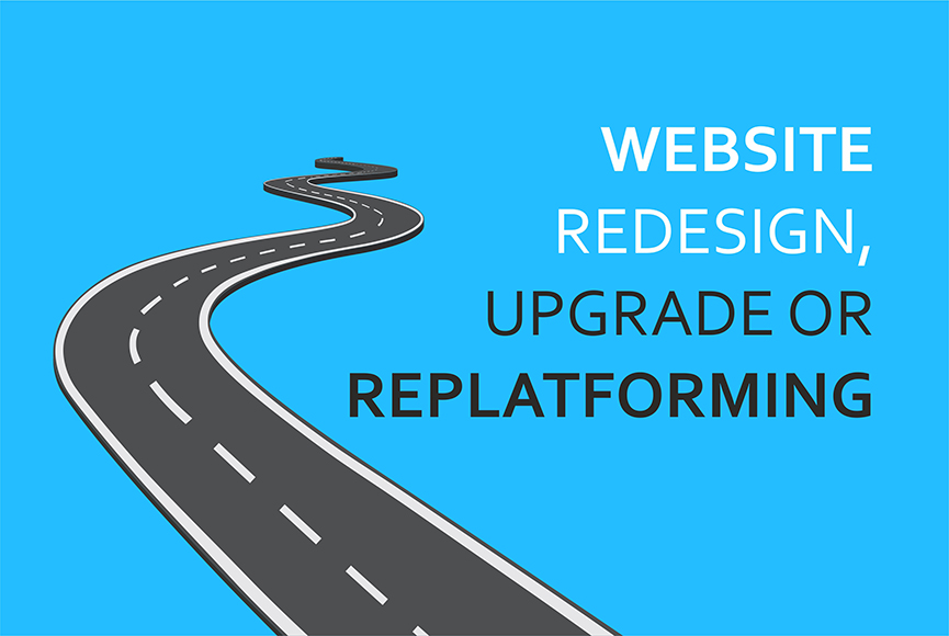 The wind of change for your website: redesign, upgrade or replatforming?