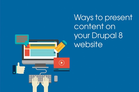 ways to display content in Drupal 8