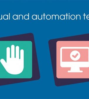 Manual and automated testing